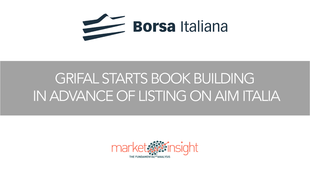 Grifal starts book building in advance of listing on AIM Italia