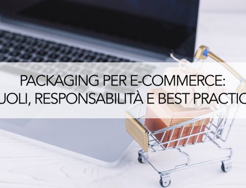 Packaging in e-commerce: ruoli, responsabilità e best practice.