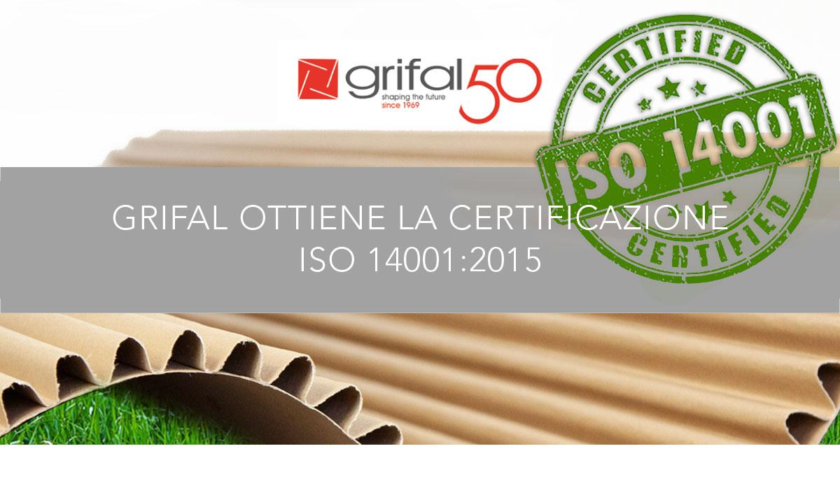 Grifal ottiene la certificazione ISO 14001 per l'organizzazione aziendale in tutti gli aspetti, per la protezione dell'ambiente, la prevenzione dall'inquinamento, la riduzione dei rifiuti, del consumo di energia e materiali.