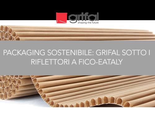 """Grifal tra le eccellenze del packaging sostenibile al forum internazionale """"Packaging Speaks Green"""""""