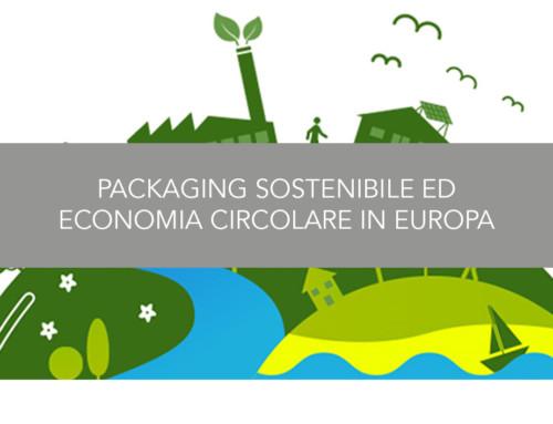 Packaging sostenibile ed Economia circolare in Europa: il parere degli esperti